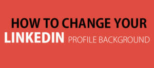 LinkedIn Background Photo Ideas To Make Your Profile Stand Out
